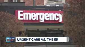 Urgent Care vs ER. How do they compare? [Video]