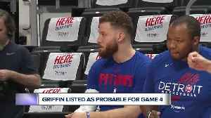 Blake Griffin listed as probable for Game 4 [Video]