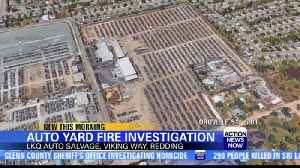 Redding fire officials investigating auto yard damage [Video]