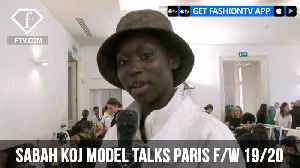 Sabah Koj Model Talks Instagram Paris F/W 19/20 | FashionTV | FTV [Video]