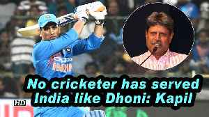 No cricketer has served India like Dhoni: Kapil [Video]
