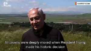 Israeli PM Benjamin Netanyahu Wants To Name Golan Heights Town After Trump [Video]