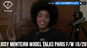 Josy Monteiro Model Talks Instagram Paris F/W 19/20 | FashionTV | FTV [Video]
