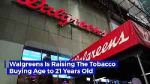 Walgreens Is Raising the Tobacco Buying Age to 21 Years Old [Video]