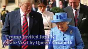 Trump Invited for UK State Visit by Queen Elizabeth [Video]