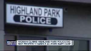 Woman claims Highland Park police did not properly handle alleged rape case [Video]