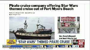 Pirate cruise company offering Star Wars themed cruise out of Fort Myers Beach [Video]
