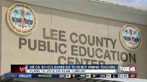 Lee County Schools expected to reject arming teachers [Video]