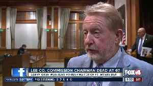 Lee County commissioner Larry Kiker passes away [Video]