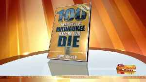"""""""100 Things to Do in Milwaukee Before You Die"""" [Video]"""