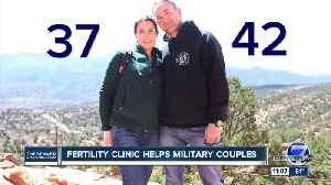 Colorado clinic helps military couples struggling with infertility with low-cost, free treatments [Video]