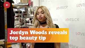 Jordyn Woods Dishes Out Beauty Tips [Video]