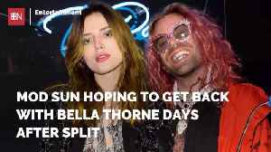 Mod Sun Already Wants To Get Back With Bella Thorne [Video]