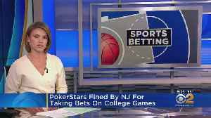 PokerStars Fined By NJ For Taking Bets On College Games [Video]