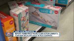 Report: Fisher-Price facing class-action lawsuit over recalled Rock 'N Play sleeper [Video]
