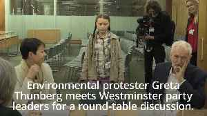 Greta Thunberg meets Westminster party leaders [Video]