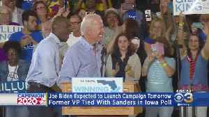 Joe Biden Expected To Launch Campaign Tomorrow, Sources Say [Video]