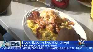 Study Found Skipping Breakfast Linked To Increased Risk Of Cardiovascular Death [Video]