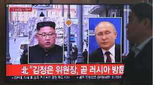 Kim Jong Un To Meet Vladimir Putin [Video]