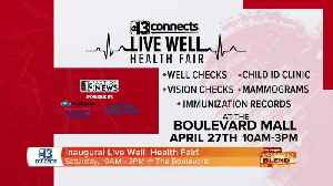 13 Connects Presents: Live Well, Health Fair [Video]