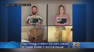 Two Young Children Found Locked In Cages Attached To Wall Of NorCal Drug House [Video]