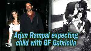 Arjun Rampal expecting child with GF Gabriella [Video]