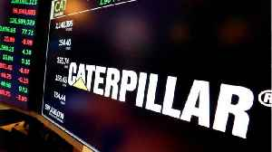 Caterpillar Falls On Struggles In China [Video]