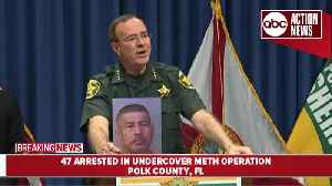 47 suspects charged in undercover meth operation | presser [Video]