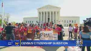 SCOTUS Hears Arguments For Adding Citizenship Question On 2020 Census [Video]