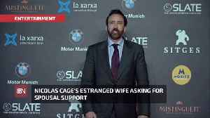 Nicolas Cage's 4 Day Ex Wife Has New Demands [Video]