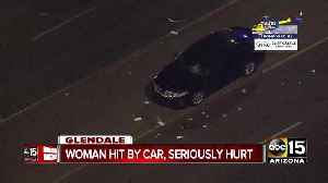 Woman hit by car, seriously hurt in Glendale [Video]