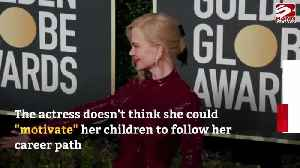 Nicole Kidman won't push kids into careers [Video]