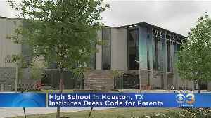 Texas School Issues Dress Code For Parents [Video]