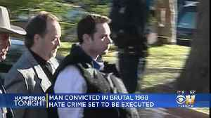 Kingpin In Dragging Murder Of James Byrd Jr. To Be Executed [Video]