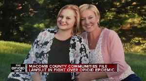 Macomb County communities file lawsuit in fight over opioid epidemic [Video]