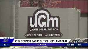 City of Spokane backs out of land deal with Union Gospel Mission [Video]