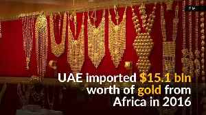 Following Africa's gold smugglers to Dubai [Video]