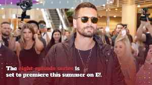 Scott Disick Is Showing Us His Real Estate Talents [Video]