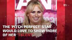 Rebel Wilson Wants To Be Taken More Seriously [Video]