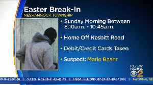 Warrant Issued For Woman's Arrest In Connection To Easter Break-In [Video]
