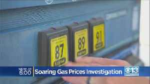 Soaring Gas Prices Investigation [Video]