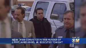 Man Who Killed James Byrd In 1998 Executed Wednesday [Video]