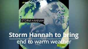 Storm Hannah brings end to warm weather in the UK [Video]