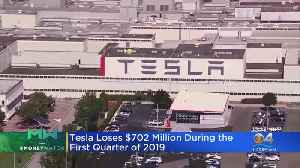 Money Watch: Tesla Loses $702 Million In First Quarter Of 2019 [Video]