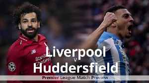 Liverpool v Huddersfield: Premier League match preview [Video]