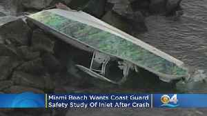 Miami Beach Wants Coast Guard Safety Study Of Government Cut After Second Deadly Boat Crash [Video]