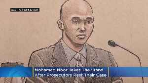 Prosecutors Rest Case, Mohamed Noor Takes The Stand [Video]