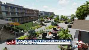 Margaritaville Resort releases virtual design, lawsuits against town of Fort Myers Beach pending [Video]