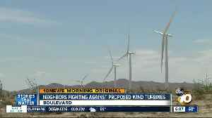 East County residents trying to stop proposed wind farm near Boulevard [Video]