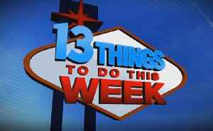 13 Things To Do This Week In Las Vegas For April 26-May 2 [Video]